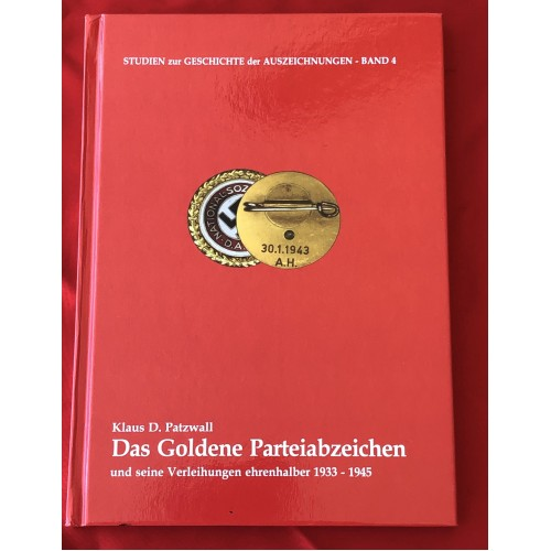 Das Goldene Parteiabzeichen und seine Verleihungen ehrenhalber 1933-1945 # 6226