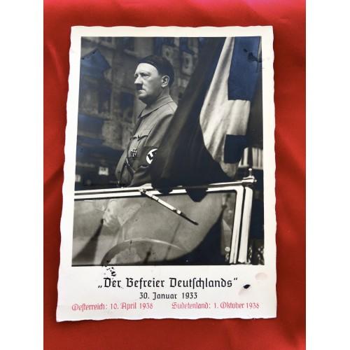 """""""Der Führer Befreier Deutschlands"""" 30. Januar 1933 Osterreich: 10. April 1938 Sudetenland: 1. Oktober 1938 Postcard # 6431"""