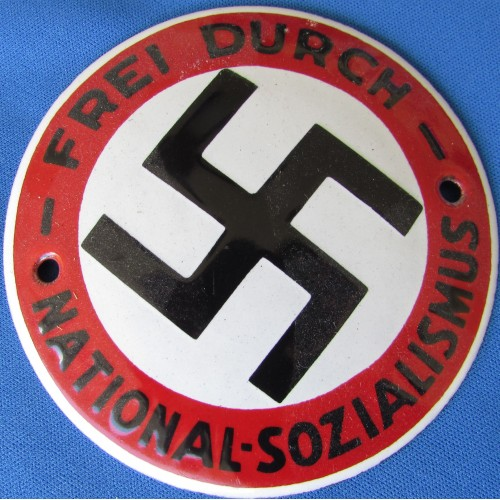 FREI DURCH NATIONAL-SOZIALISMUS Sign # 6537