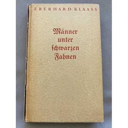 Männer unter Schwarzen Fahnen Pioniere im Grossdeutschen Freiheitskampf