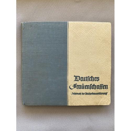 Deutsches Fraüenschaften Jahrbuch der Reichsfrauenführung 1939 # 7102