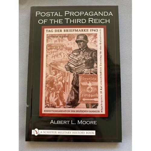 Postal Propaganda of the Third Reich by Albert L. Moore # 7278