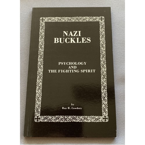 Nazi Buckles: Psychology and the Fighting Spirit 1st Edition # 7282