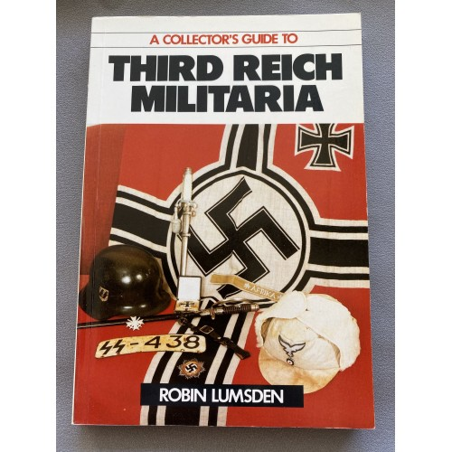 A Collector's Guide to Third Reich Militaria Paperback – 1987 # 7285