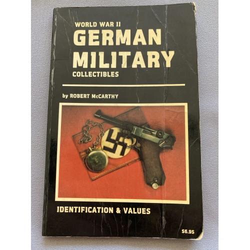 World War II German Military Collectibles by Robert McCarthy