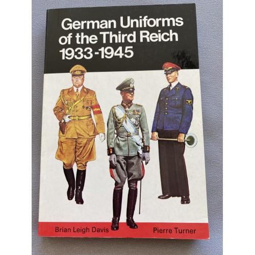 German Uniforms of the Third Reich, 1933-1945 by Brian L. Davis