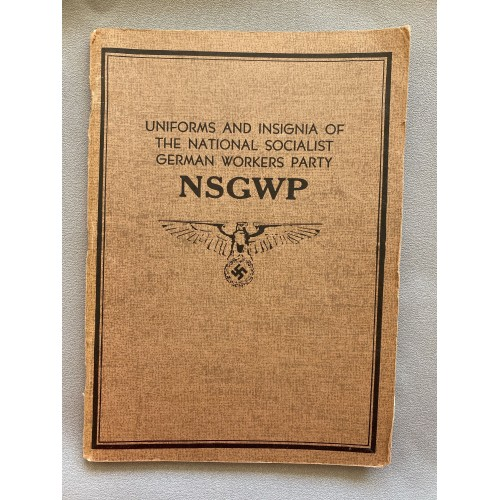 Uniforms and Insignia of the National Sociaist German Workers Party NSGWP # 7308