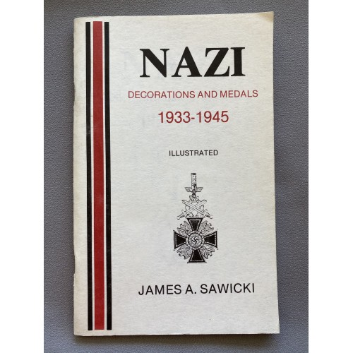 Nazi Decorations and Medals 1933-1945. By James A. Sawicki # 7323