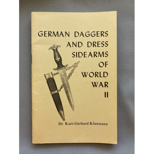 German Daggers and Dress Sidearms of World War II by Dr. Kurt-Gerhard Klietmann # 7332