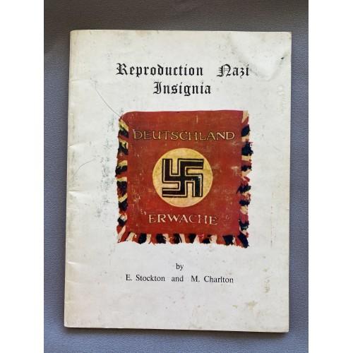 Reproduction Nazi Insignia by E. Stockton and M. Charlton