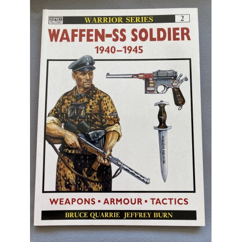 Waffen SS Soldier 1940-1945 by Bruce Quarrie and Jeffrey Bur # 7335