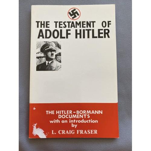 The Testament of Adolf Hitler by L Craig Fraser