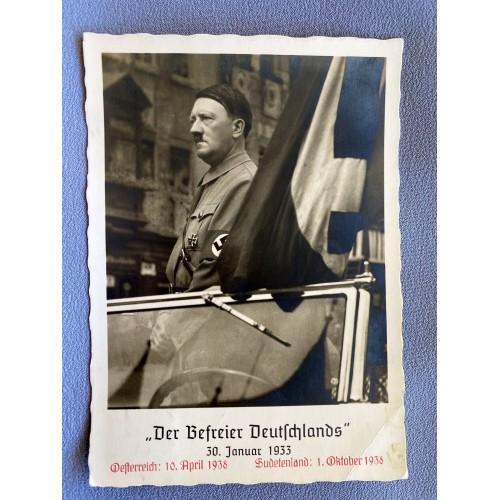"""""""Der Führer Befreier Deutschlands"""" 30. Januar 1933 Osterreich: 10. April 1938 Sudetenland: 1. Oktober 1938 Postcard # 7372"""