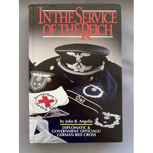 In the Service of the Reich by John R. Angolia # 7443