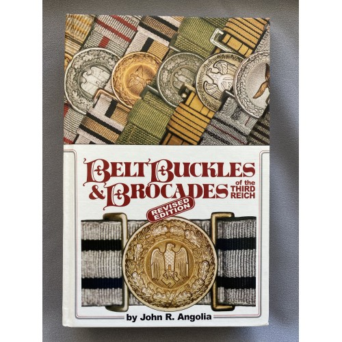 Belt Buckles Brocades Third Reich Revised Edition by John Angolia # 7447