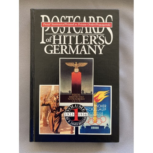Postcards of Hitler's Germany Volume 1 by R. James Bender # 7448