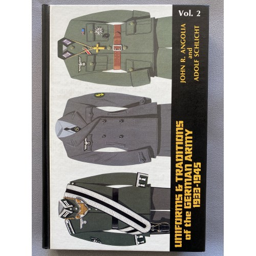 Uniforms & Traditions of the German Army 1933-1945 Volume 2 by John R. Angolia and Adolf Schlicht # 7474