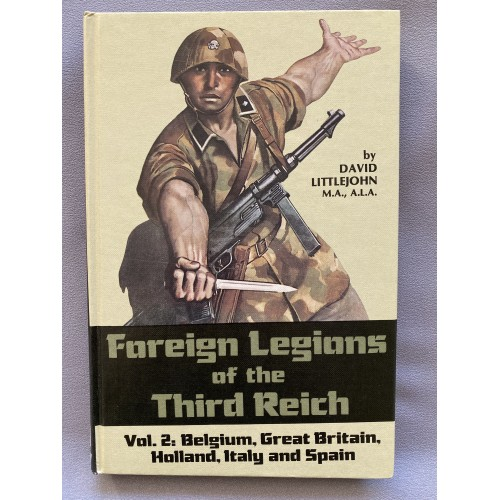 Foreign Legions of the Third Reich Vol. 2 by David Littlejohn # 7477