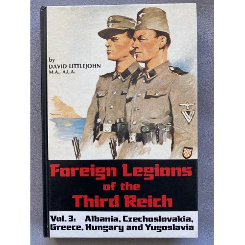 Foreign Legions of the Third Reich Vol. 3 by David Littlejohn # 7478