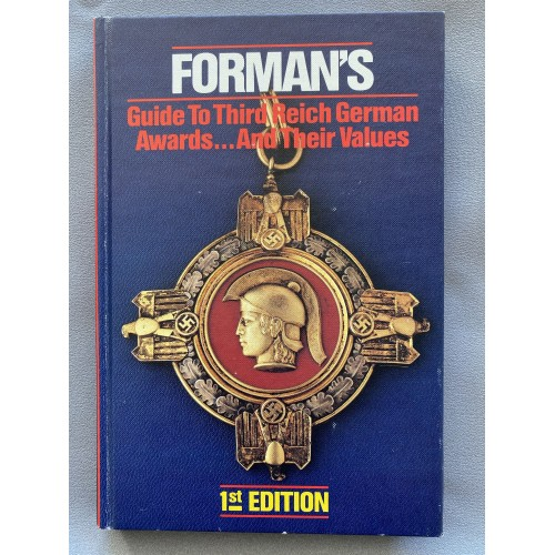 Forman's Guide to Third Reich German Awards and their Values