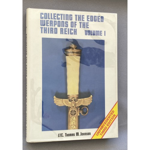 Collecting the Edged Weapons of the Third Reich Volume 1 # 7746