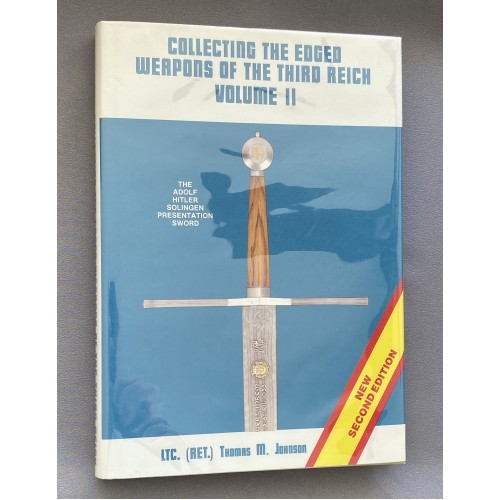 Collecting the Edged Weapons of the Third Reich Volume 2 # 7747