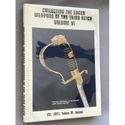 Collecting the Edged Weapons of the Third Reich Volume 6 # 7751