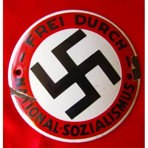 FREI DURCH NATIONAL-SOZIALISMUS Plaque # 5041