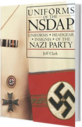 Uniforms of NSDAP Book - by Jeff Clark